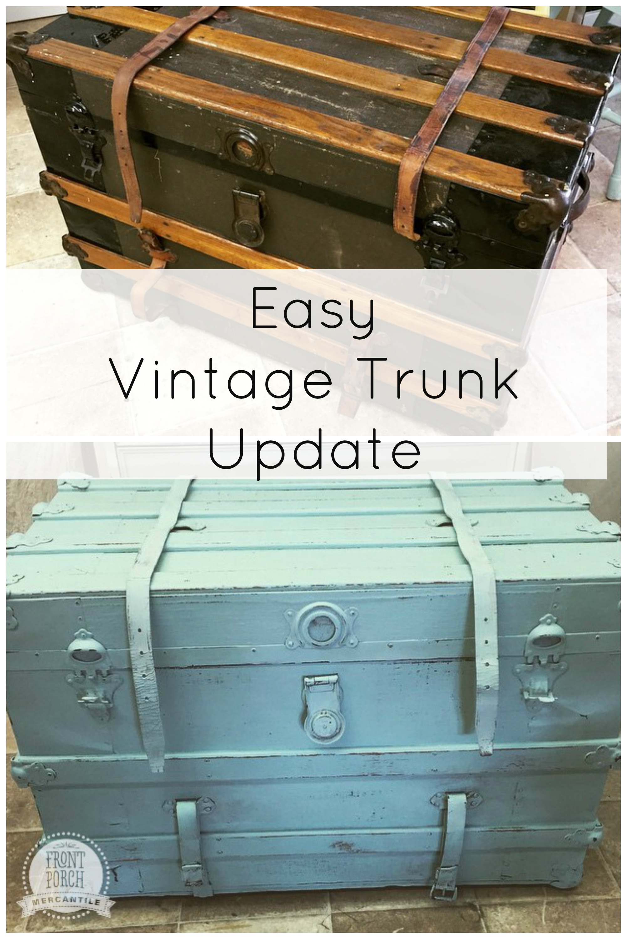 updated and reimagined trunk from Front Porch Mercantile